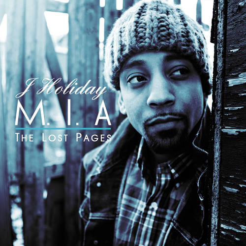 J. Holiday - M.I.A (The Lost Pages) (Mixtape)