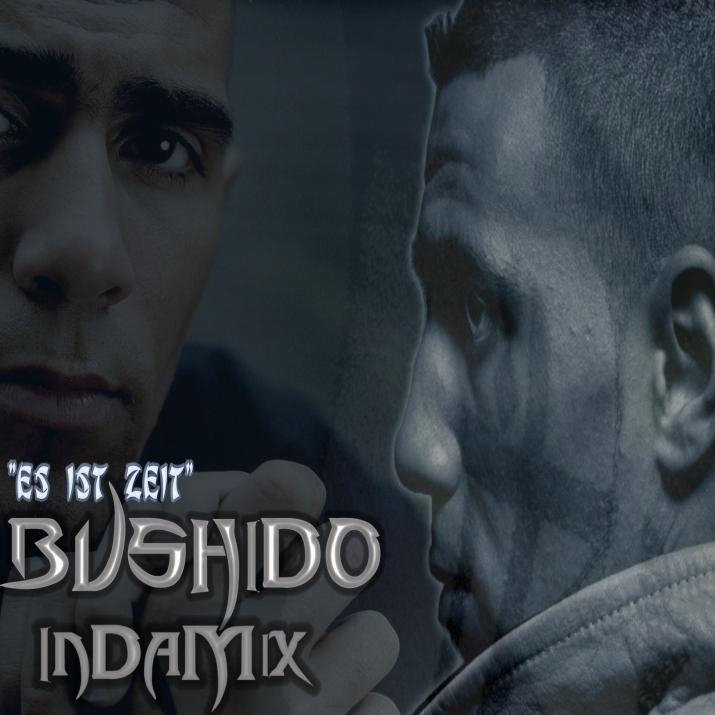 Bushido - Es ist Zeit - InDaMix