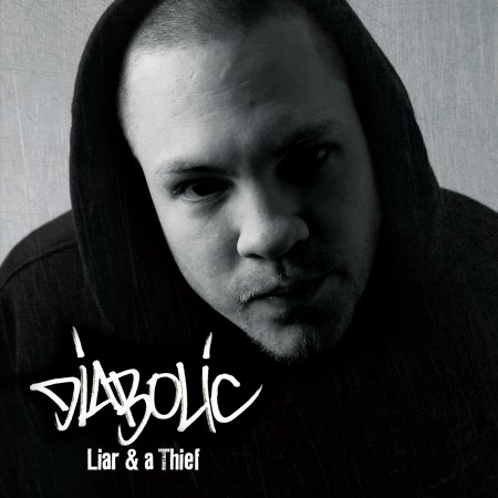 Diabolic-Liar And A Thief-2010