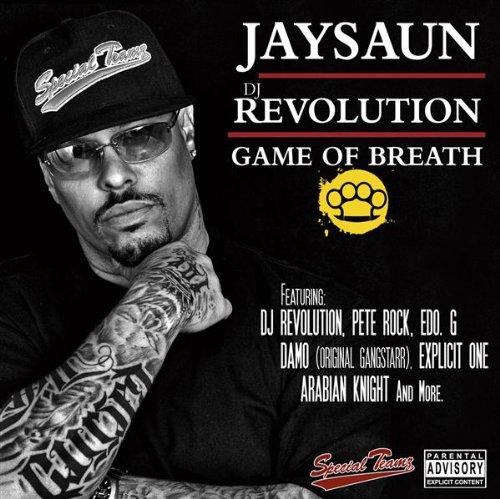Jaysaun And DJ Revolution-Game Of Breath-2010
