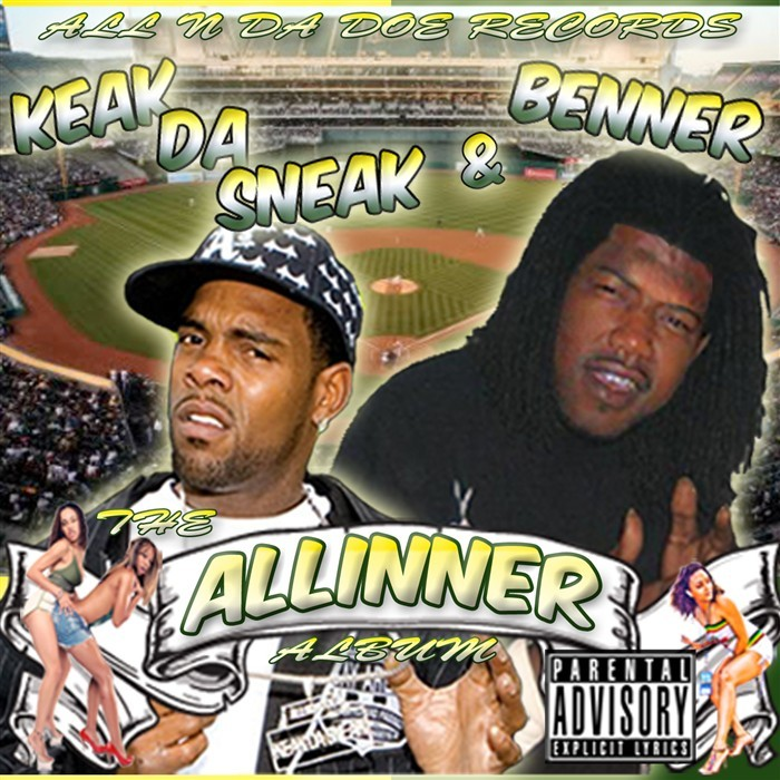 Keak Da Sneak Benner Big Cheese And Lil Retro-Tha All-Inner the album-2010