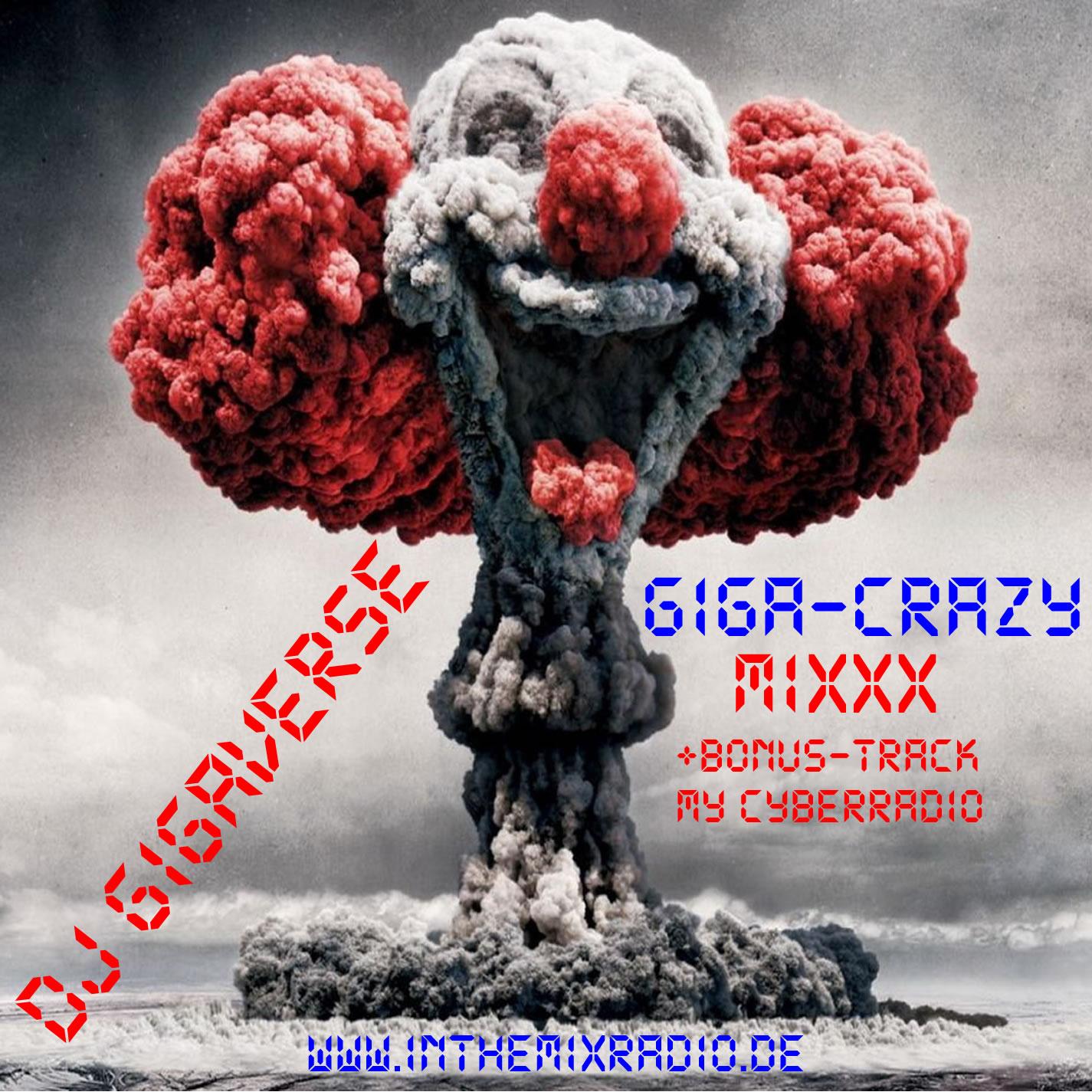 DJ Gigaverse - GigaCrazy-MiXxX(for ITMR) - Megamix  2010