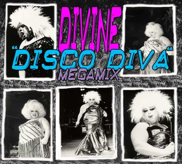 Divine - ''Disco Diva'' Megamix