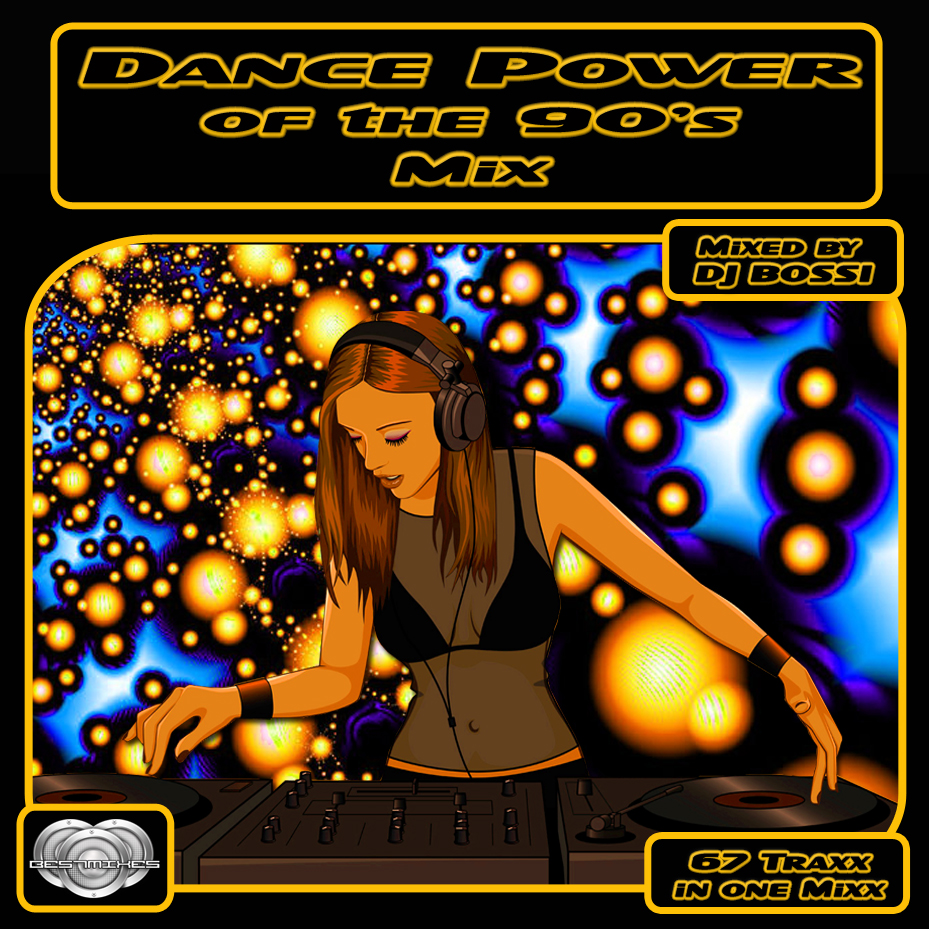 Dj Bossi - Dance Power of the 90ґs Mix